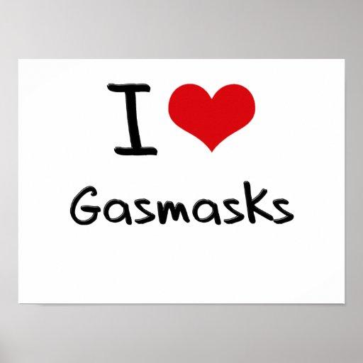 I Love Gasmasks Posters