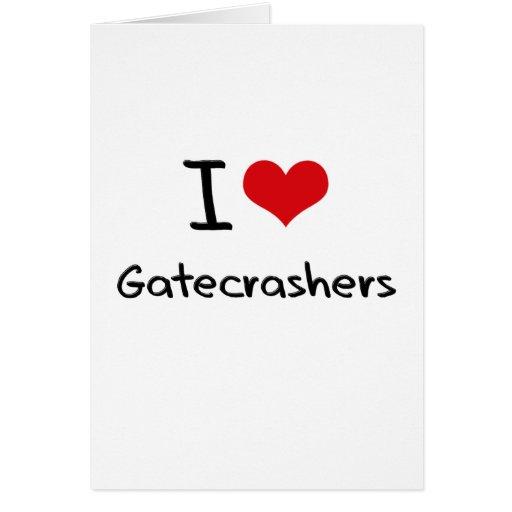I Love Gatecrashers Greeting Cards