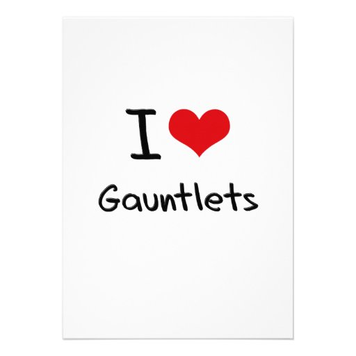 I Love Gauntlets Invite