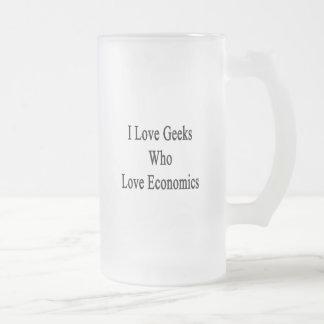 I Love Geeks Who Love Economics Frosted Glass Mug