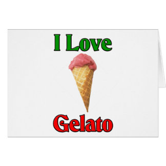 I Love Gelato (Italian Ice Cream) Card