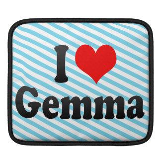 I love Gemma iPad Sleeve