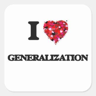 I Love Generalization Square Sticker