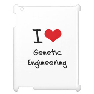 I Love Genetic Engineering Case For The iPad 2 3 4