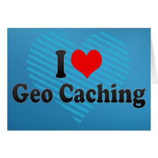 I love Geo Caching Greeting Card