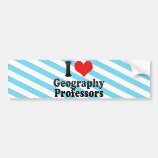 I Love Geography Professors Bumper Stickers