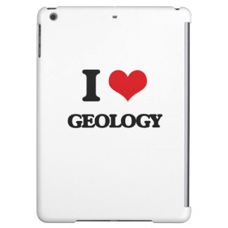 I love Geology Case For iPad Air
