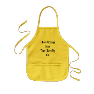 I Love Geology More Than I Love My Cat Kids Apron