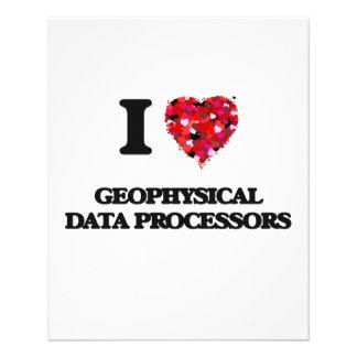 I love Geophysical Data Processors 11.5 Cm X 14 Cm Flyer