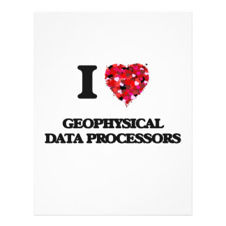 I love Geophysical Data Processors 21.5 Cm X 28 Cm Flyer