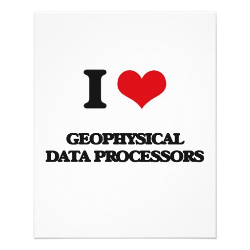 I love Geophysical Data Processors Full Color Flyer