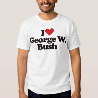 I Love George W Bush T-shirts