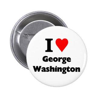 I love george washington 6 cm round badge