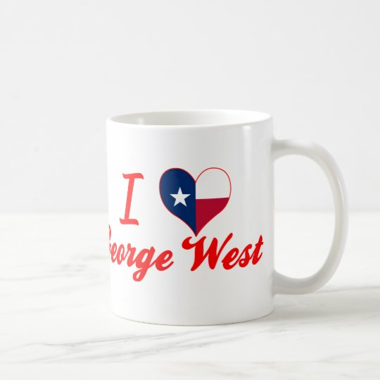 I Love George West, Texas Coffee Mug