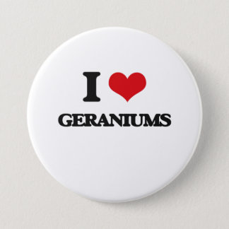 I love Geraniums 7.5 Cm Round Badge