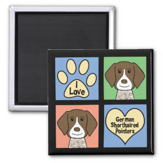 I Love German Shorthaired Pointers Square Magnet