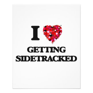 I Love Getting Sidetracked 11.5 Cm X 14 Cm Flyer