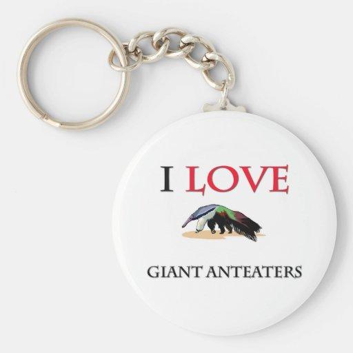 I Love Giant Anteaters Key Chain