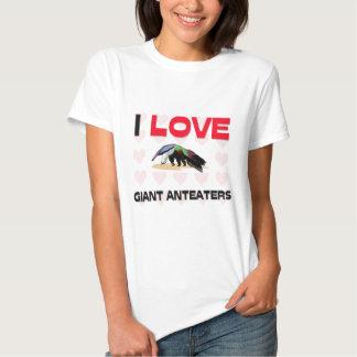 I Love Giant Anteaters Tshirts