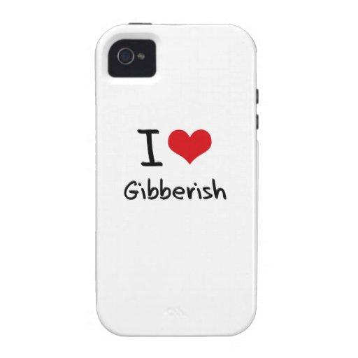 I Love Gibberish iPhone 4 Case