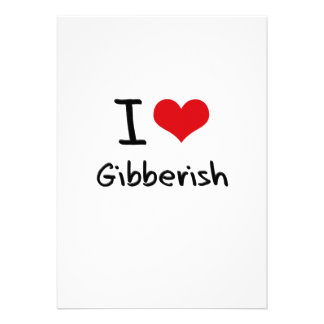 I Love Gibberish Custom Announcement