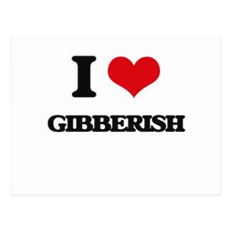 I love Gibberish Post Card