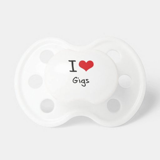 I Love Gigs Pacifiers