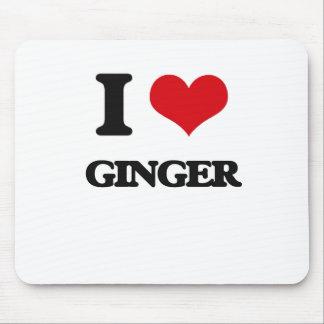 I love Ginger Mousepads