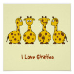I Love Giraffes Poster.
