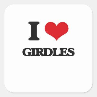 I love Girdles Square Sticker