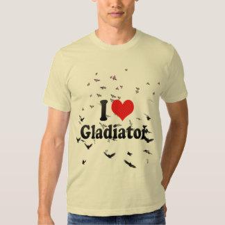 I Love Gladiator Tshirts