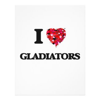 I love Gladiators 21.5 Cm X 28 Cm Flyer