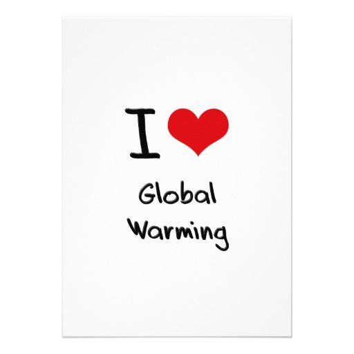 I Love Global Warming Announcement