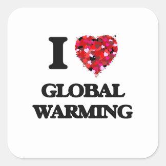 I Love Global Warming Square Sticker