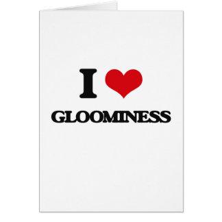 I love Gloominess Greeting Card
