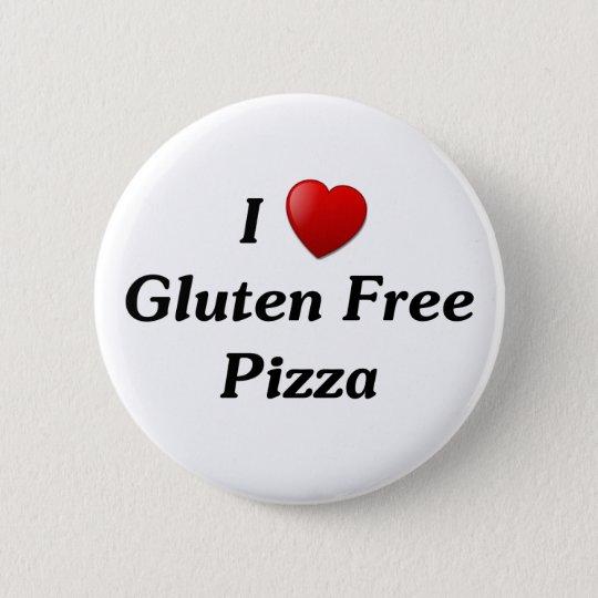 I Love Gluten Free Pizza 6 Cm Round