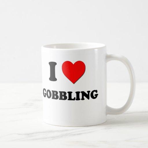 I Love Gobbling Coffee Mugs