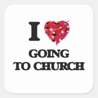I love Going To Church Square Sticker