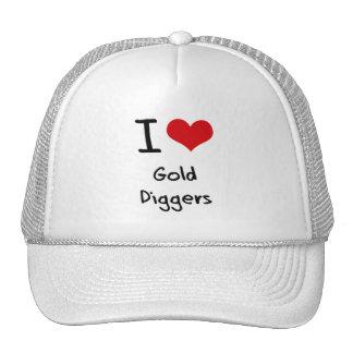 I Love Gold Diggers Cap