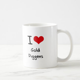 I Love Gold Diggers Classic White Coffee Mug
