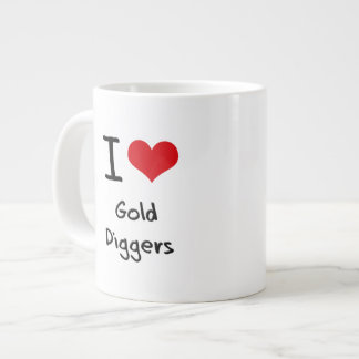 I Love Gold Diggers 20 Oz Large Ceramic Coffee Mug