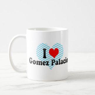 I Love Gomez Palacio, Mexico Mugs