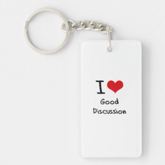 I Love Good Discussion Double-Sided Rectangular Acrylic Keychain
