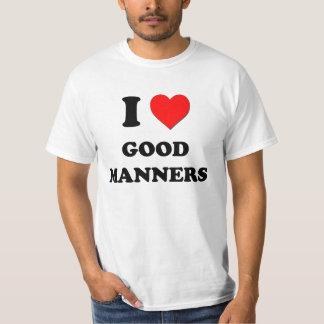 I Love Good Manners T-Shirt