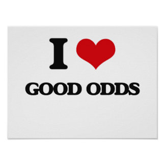 I love Good Odds Posters