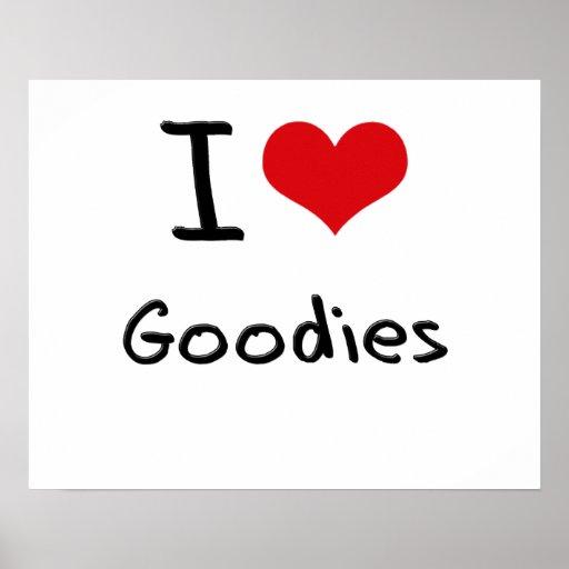 I Love Goodies Print