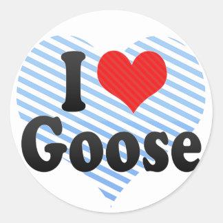 I Love Goose Round Sticker