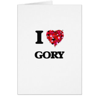 I Love Gory Greeting Card