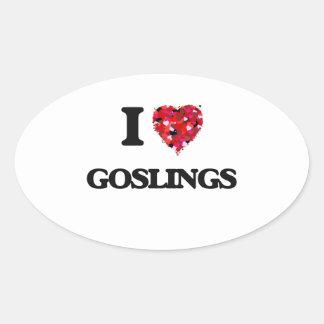 I Love Goslings Oval Sticker