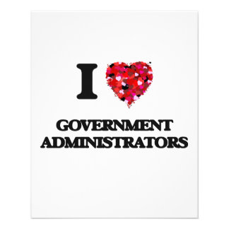 I love Government Administrators 11.5 Cm X 14 Cm Flyer